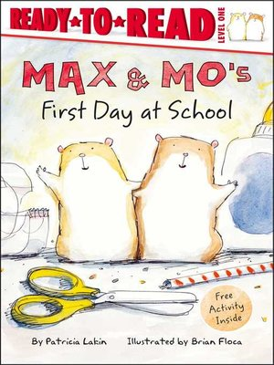 cover image of Max & Mo's First Day at School