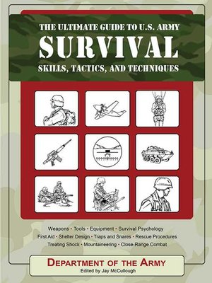 cover image of The Ultimate Guide to U.S. Army Survival Skills, Tactics, and Techniques