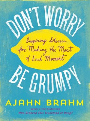cover image of Don't Worry, Be Grumpy