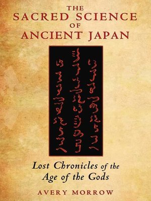 cover image of The Sacred Science of Ancient Japan