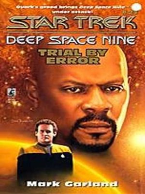 cover image of Deep Space Nine: Trial by Error