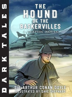 cover image of The Hound of the Baskervilles: A Graphic Novel