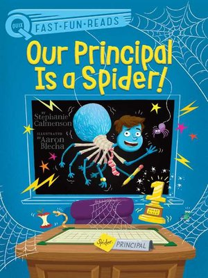 cover image of Our Principal Is a Spider!