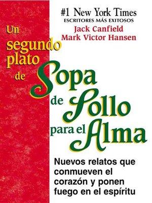 cover image of Un Segundo Plato de Sopa de Pollo para el Alma