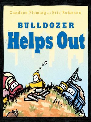 cover image of Bulldozer Helps Out