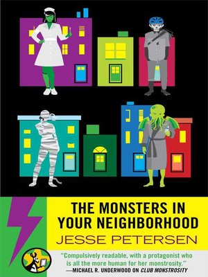cover image of The Monsters in Your Neighborhood