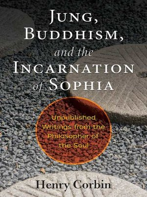 cover image of Jung, Buddhism, and the Incarnation of Sophia