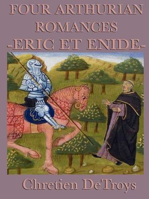 issues on knightly code in erec and enide by chretien de troyes Buy erec and enide by de troyes chretien but erec and enide is not all knightly warfare served to instruct its hearers on the emerging chivalric code.