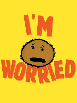 cover image of I'm Worried