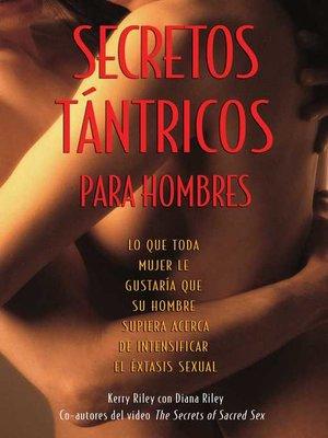 cover image of Secretos Tántricos para Hombres