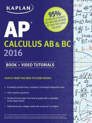 cover image of Kaplan AP Calculus AB & BC 2016
