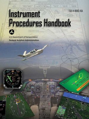 cover image of Instrument Procedures Handbook (Federal Aviation Administration)