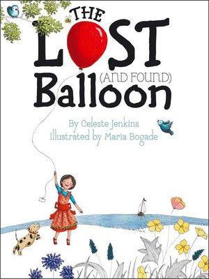 cover image of The Lost (and Found) Balloon