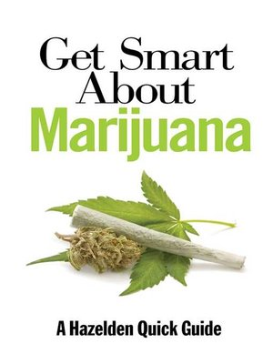 cover image of Get Smart About Marijuana