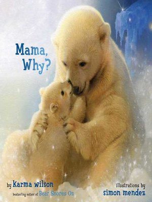 cover image of Mama, Why?
