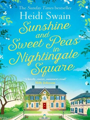 cover image of Sunshine and Sweet Peas in Nightingale Square