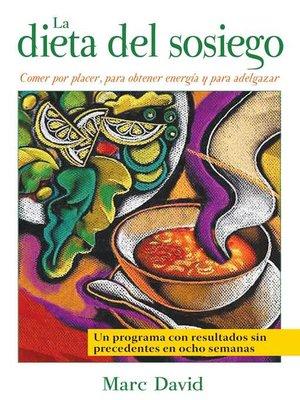 cover image of La dieta del sosiego