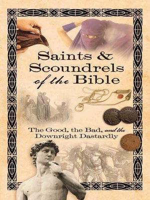 cover image of Saints & Scoundrels of the Bible