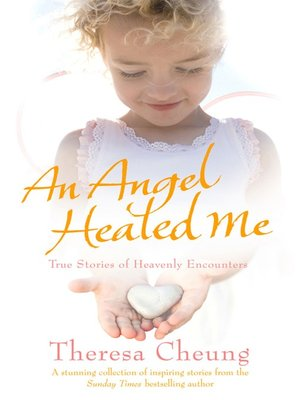cover image of An Angel Healed Me