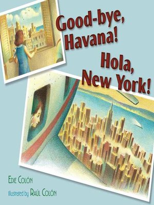 cover image of Good-bye, Havana! Hola, New York!