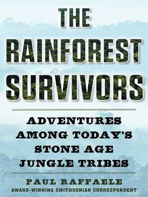 cover image of The Rainforest Survivors