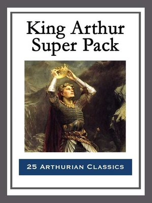 cover image of King Arthur Super Pack