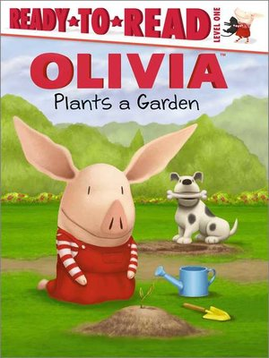 cover image of Olivia Plants a Garden