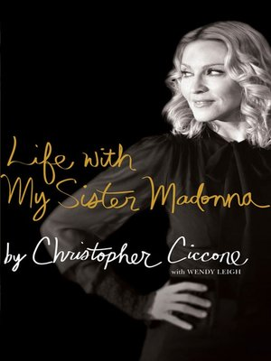cover image of Life with My Sister Madonna