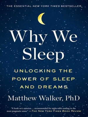cover image of Why We Sleep