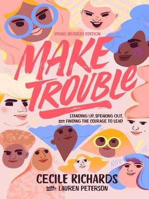 cover image of Make Trouble Young Readers Edition