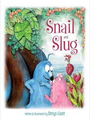 cover image of Snail and Slug