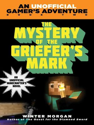 cover image of The Mystery of the Griefer's Mark