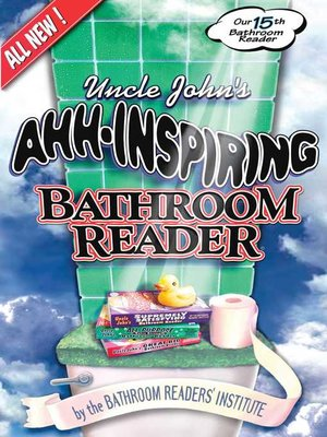cover image of Uncle John's Ahh-Inspiring Bathroom Reader