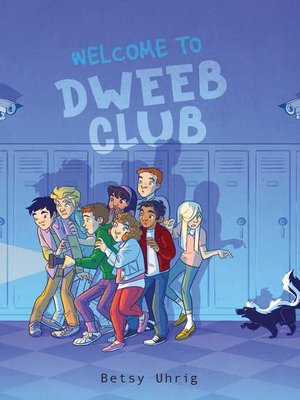 cover image of Welcome to Dweeb Club