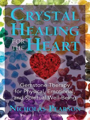 cover image of Crystal Healing for the Heart