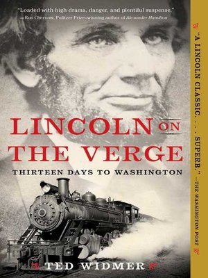 Lincoln on the Verge: Thirteen Days to Washington Book Cover