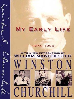 Winston churchill overdrive rakuten overdrive ebooks cover image of my early life fandeluxe Gallery