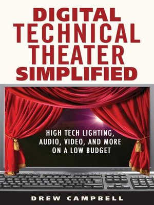 cover image of Digital Technical Theater Simplified