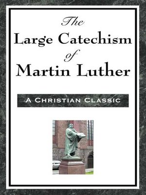 cover image of The Large Cathechism of Martin Luther
