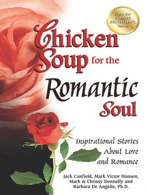 cover image of Chicken Soup for the Romantic Soul