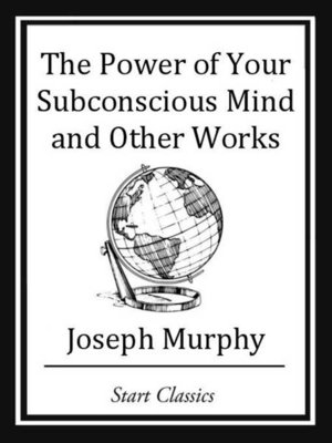cover image of The Power of your Subconscious Mind and Other Works