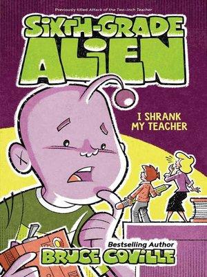 cover image of I Shrank My Teacher