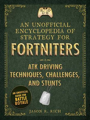 cover image of An Unofficial Encyclopedia of Strategy for Fortniters