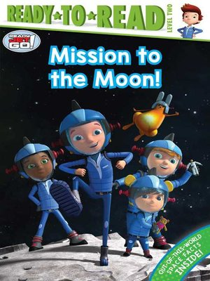 cover image of Mission to the Moon!