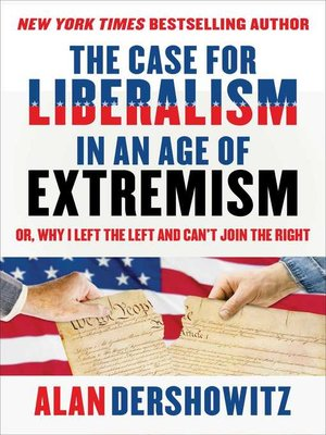 cover image of The Case for Liberalism in an Age of Extremism