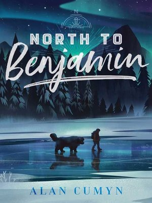 cover image of North to Benjamin