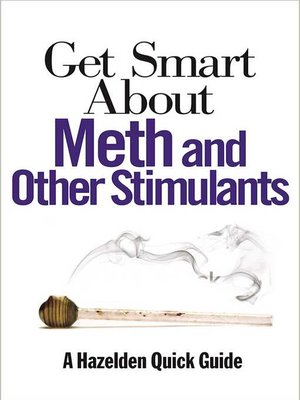 cover image of Get Smart About Meth and Other Stimulants