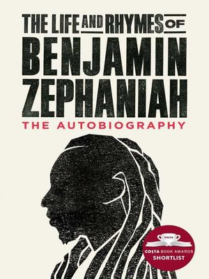 cover image of The Life and Rhymes of Benjamin Zephaniah