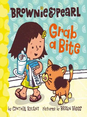 cover image of Brownie & Pearl Grab a Bite