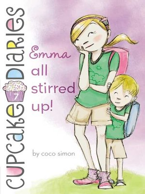 cover image of Emma All Stirred Up!